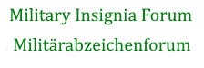 Military Insignia Forum / Militärabzeichenforum